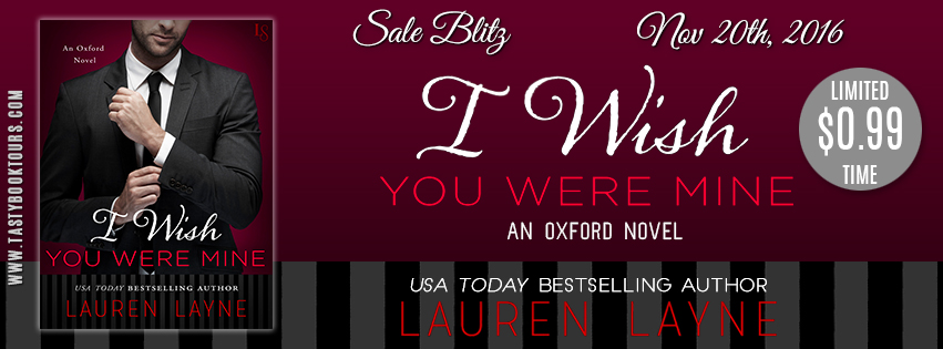 I Wish You Were Mine by Lauren Layne Sales Blitz