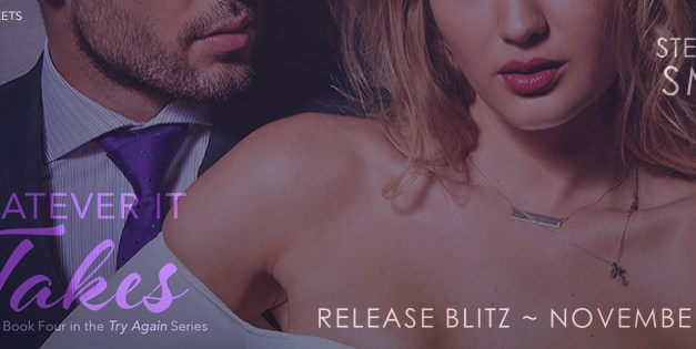 Whatever It Takes by Stephanie Smith Release Blitz