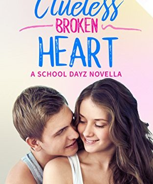 My Clueless Broken Heart by Jennifer DiGiovanni Release Blitz