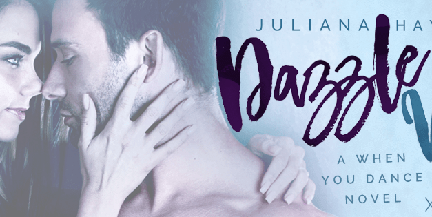 Dazzle Me by Juliana Haygert Cover Reveal