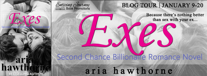 Blog Tour Exes by Aria Hawthorne