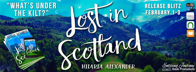 Lost In Scotland by Hilaria Alexander Release Blitz