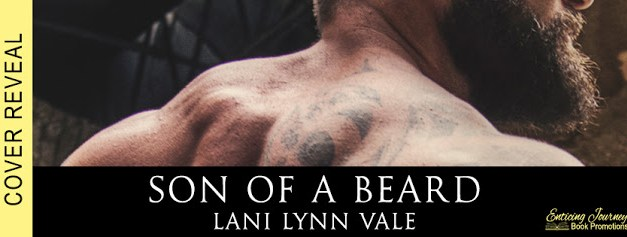 Son Of A Beard by Lani Lynn Vale Cover Reveal