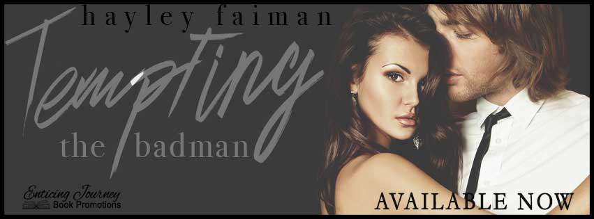Tempting the Badman by Hayley Faiman Release Blitz