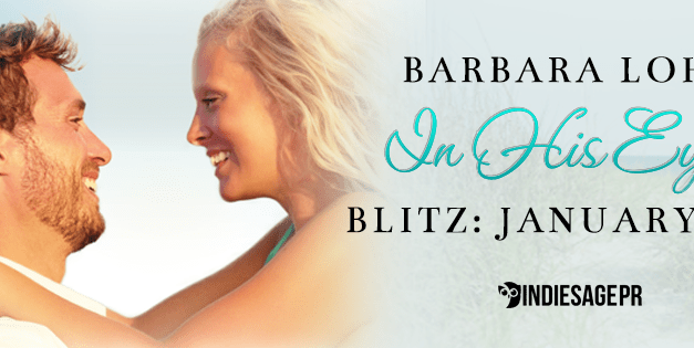 In His Eyes by Barbara Lohr Book Blitz