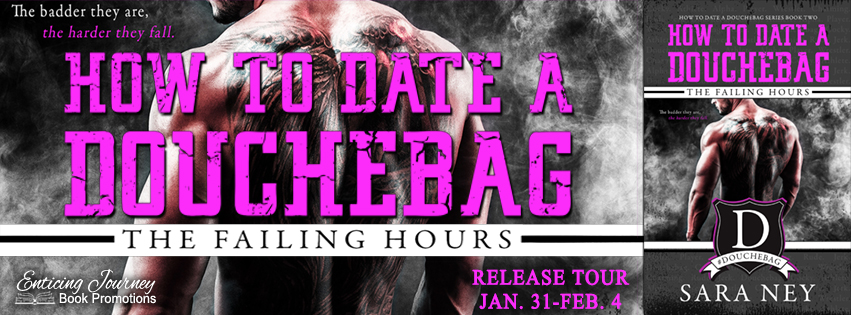 How To Date A Douchebag by Sara Ney Release Blitz