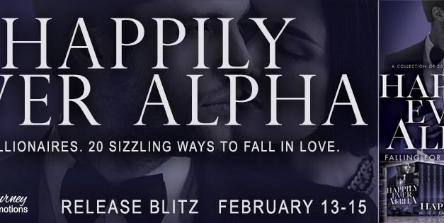 Happily Ever Alpha Release Blitz