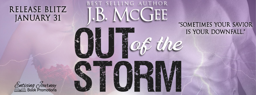 Out of the Storm by J.B. McGee Release Blitz