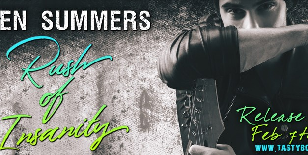 Rush of Insanity by Eden Summers Release Blast