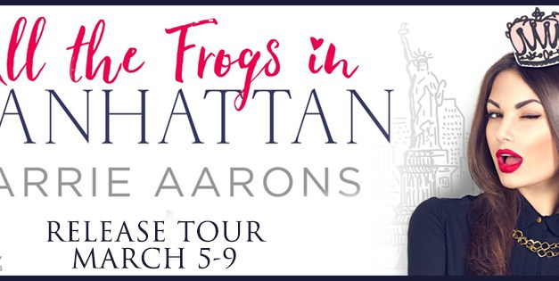 All The Frogs In Manhattan by Carrie Aarons Release Tour