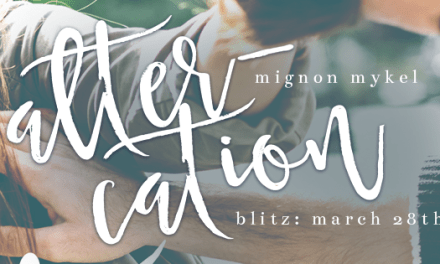 Altercation by Mignon Mykel Release Blitz