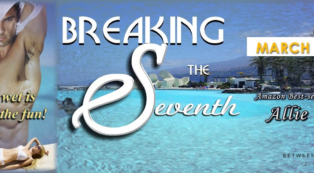 Breaking The Seventh by Allie Gail Release Blitz