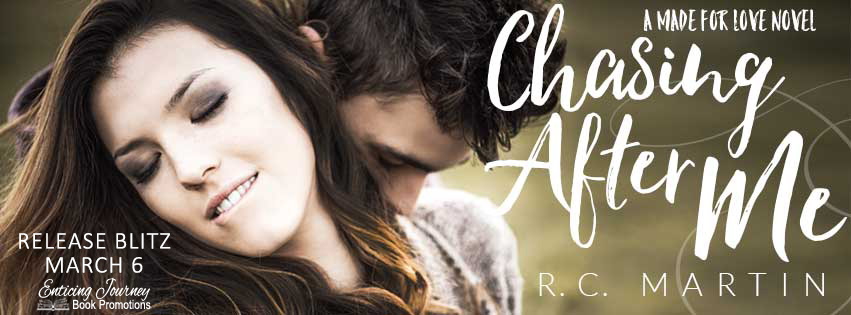 Chasing After Me by R.C. Martin Release Blitz