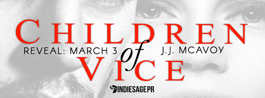 Children of Vice by J.J. McAvoy Cover Reveal
