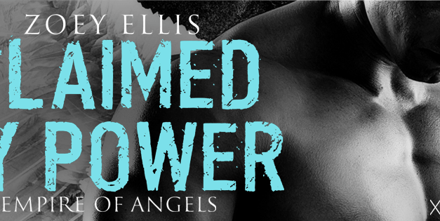Claimed By Power by Zoey Ellis Cover Reveal