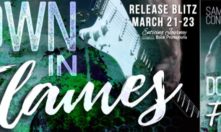 Down In Flames by Samantha Conley Release Blitz