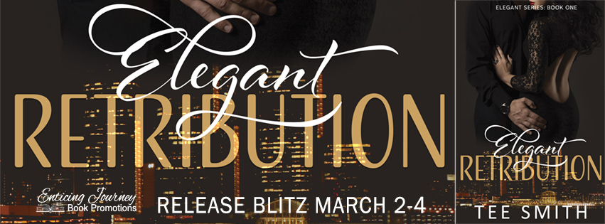 Elegant Retribution by Tee Smith Release Blitz