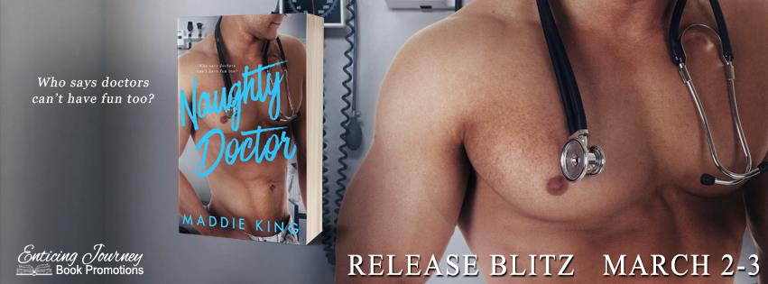 Naughty Doctor by Maddie King Release Blitz
