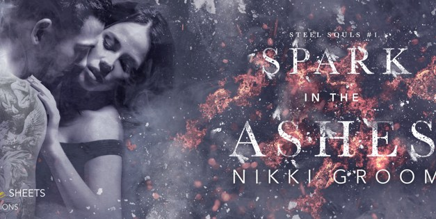 Spark In The Ashes by Nikki Groom Cover Reveal