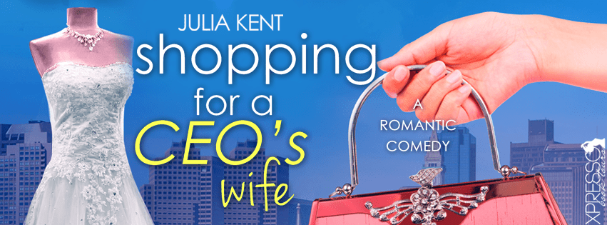 Shopping for a CEO's Wife by Julia Kent Cover Reveal