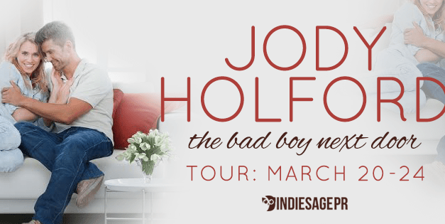 The Bad Boy Next Door by Jody Holford Blog Tour
