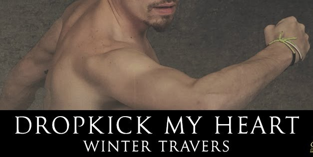 Dropkick My Heart by Winter Travers Cover Reveal