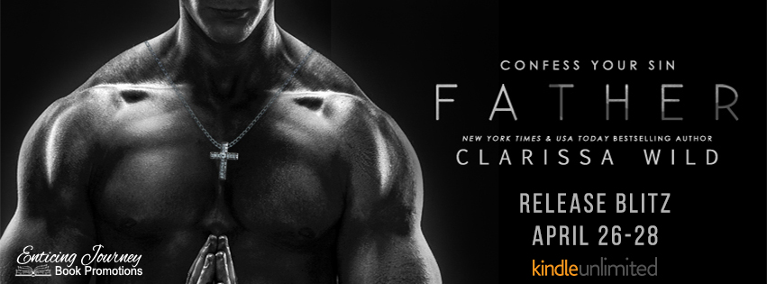 Father by Clarissa Wild Release Blitz