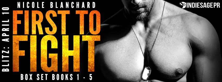First To Fight by Nicole Blanchard Book Blitz