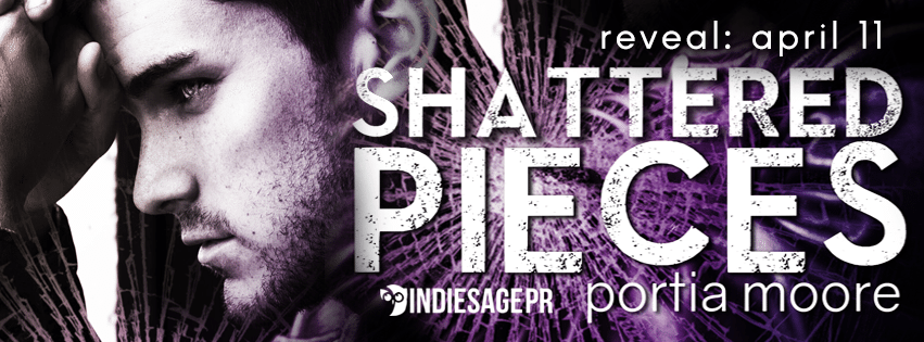 Shattered Pieces by Portia Moore Cover Reveal