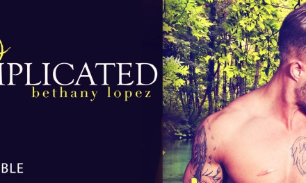 Too Complicated by Bethany Lopez Release Blitz