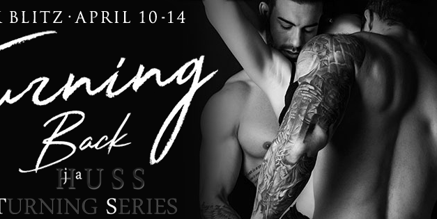 Turning Back by J.A. Huss Book Blitz
