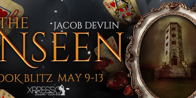 The Unseen by Jacob Devlin Book Blitz
