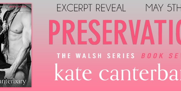 Preservation by Kate Canterbary Excerpt Reveal