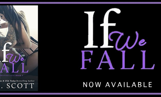 If We Fall by K.M. Scott Release Blitz
