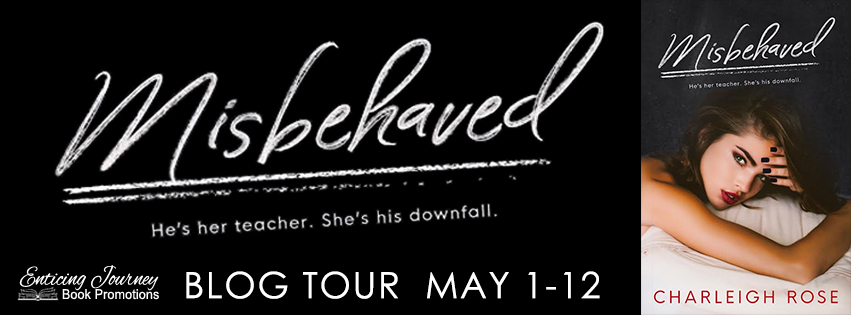 Misbehaved by Charleigh Rose by Blog Tour