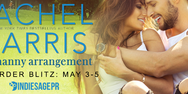 The Nanny Arrangement by Rachel Harris Pre Order Blitz