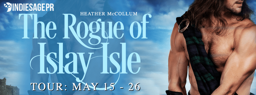 The Rogue of Islay Isle by Heather McCollum Blog Tour