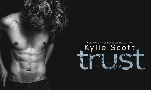 Trust by Kylie Scott Cover Reveal