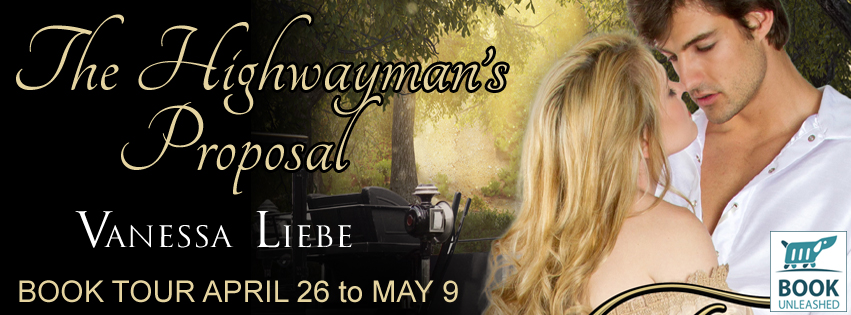 The Highwayman's Proposal by Vanessa Liebe Blog Tour