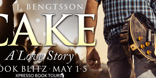 Cake A Love Story by J. Bengtsson Book Blitz