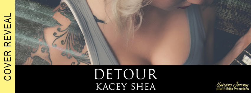 Detour by Kacey Shea Cover Reveal