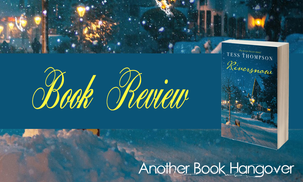 Riversnow by Tess Thompson Review