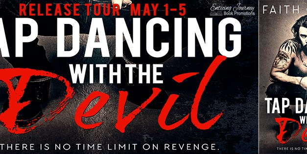 Tap Dancing With The Devil by Faith Gibson Release Tour