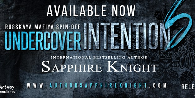 Undercover Intentions by Sapphire Knight Release Boost