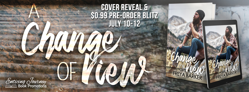 A Change of View by Freya Barker Cover Reveal