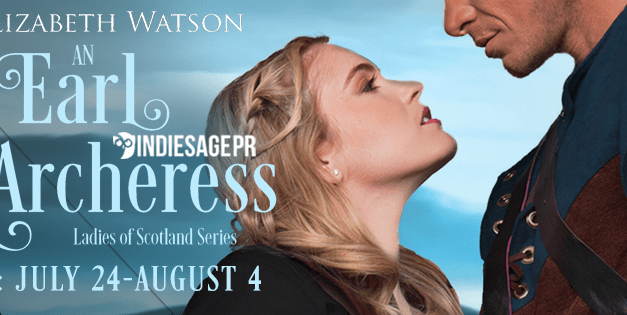 An Earl For The Archeress by E. Elizabeth Watson Blog Tour