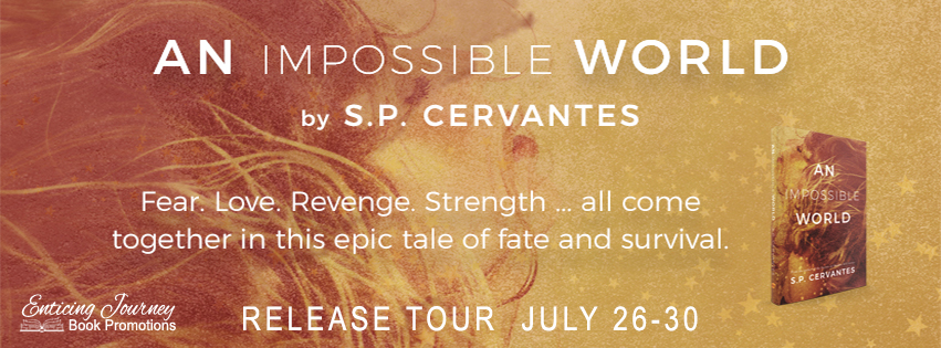 An Impossible World by S.P. Cervantes Release Blitz