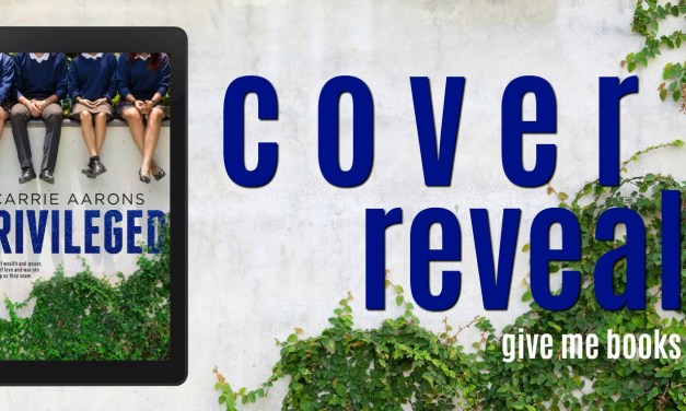 Privileged by Carrie Aarons Cover Reveal