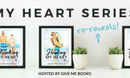 My Heart Series by Aleya Michelle Cover Re-Reveal