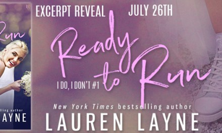 Ready to Run by Lauren Layne Excerpt Reveal